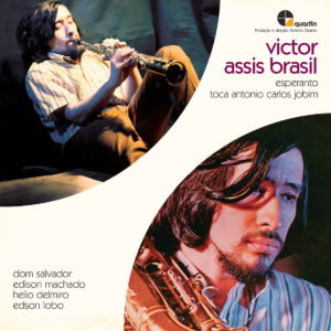 "Victor Assis Brasil – ""Esperanto"" / ""Toca Antonio Carlos Jobim"""
