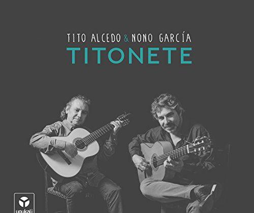 Titonete – Tito Alcedo & Nono García