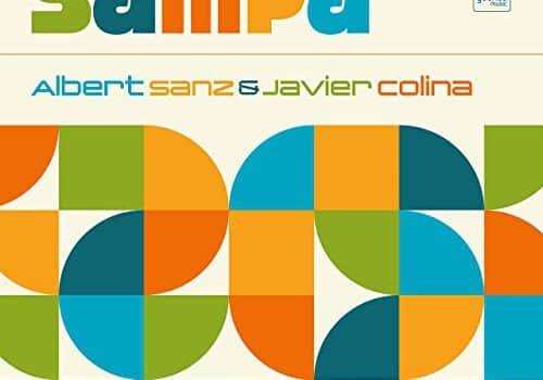 """Sampa"" de Albert Sanz & Javier Colina (Youkali Music, 2018)"