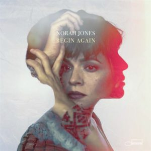 Norah Jones – Begin Again (Capitol Records, Blue Note, Universal, 2019)