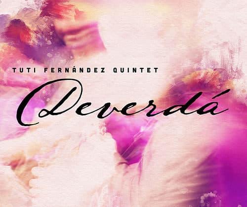 "Tuti Fernández – ""Deverdá"" (2019)"
